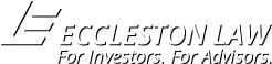 Eccleston Law. For Investors. For Advisors