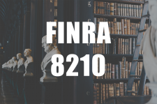 Responding to FINRA Enforcement 8210 Inquiries